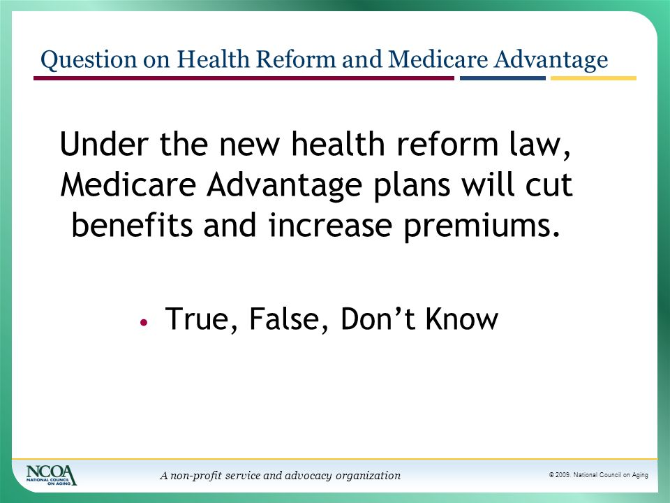 Question on Health Reform and Medicare Advantage