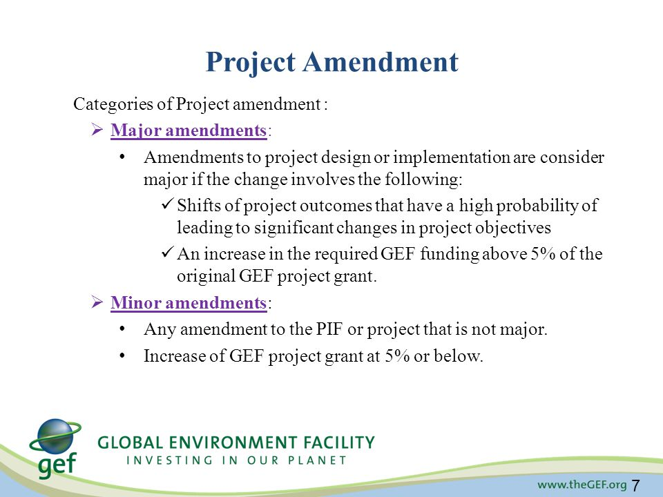 Project Amendment Categories of Project amendment : Major amendments: