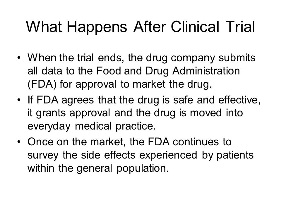 What Happens After Clinical Trial