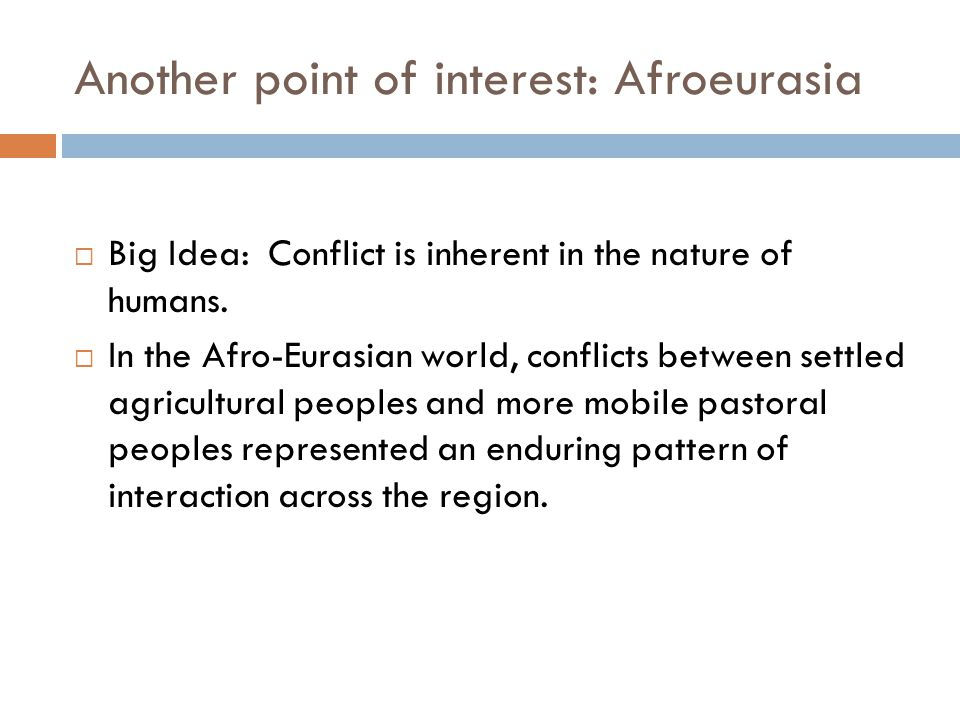 Another point of interest: Afroeurasia