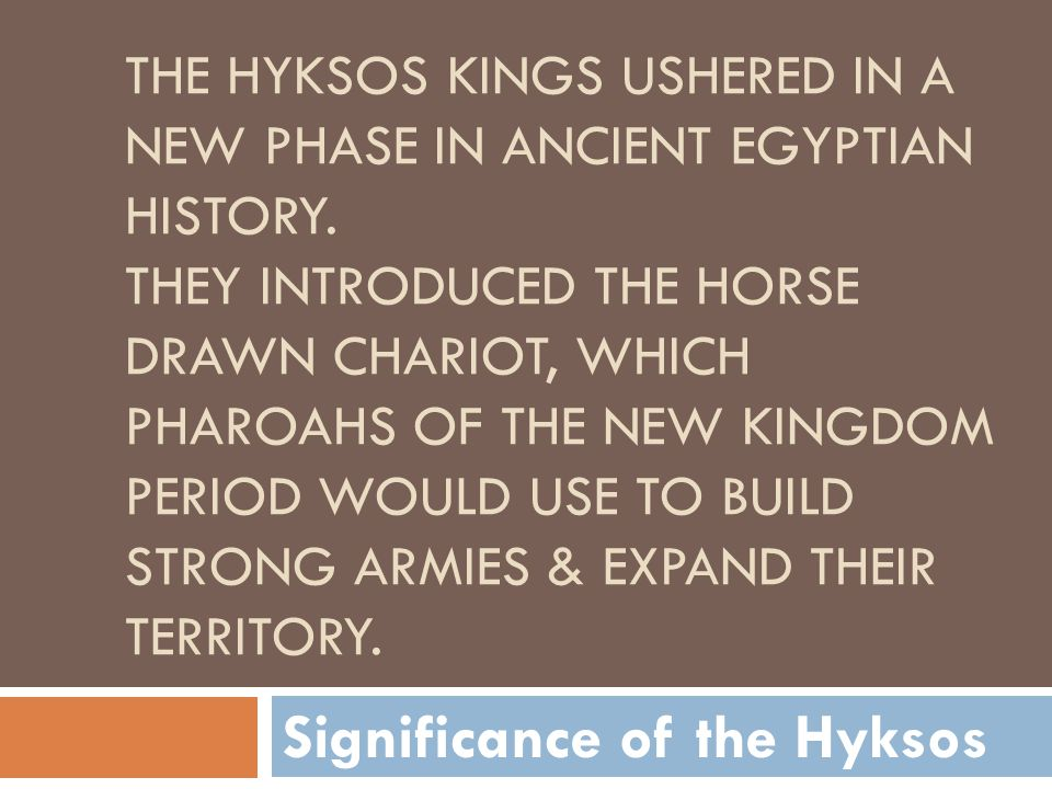 Significance of the Hyksos