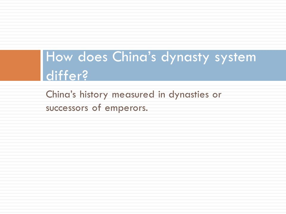 How does China's dynasty system differ