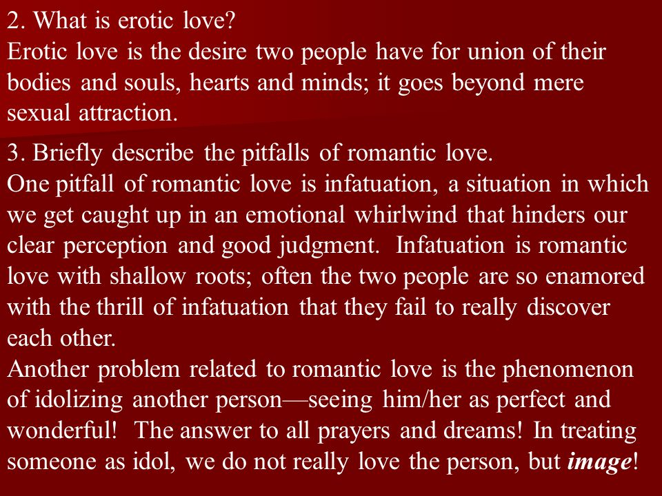 2. What is erotic love