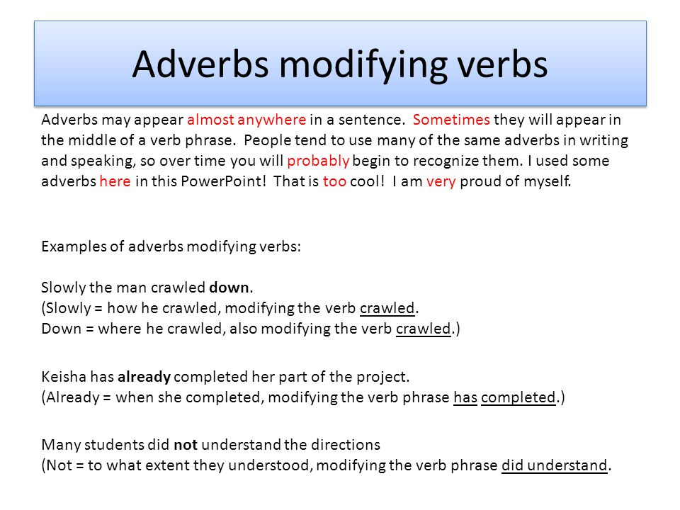 Modify Verbs Adjectives And Other Adverbs Ppt Video Online Download