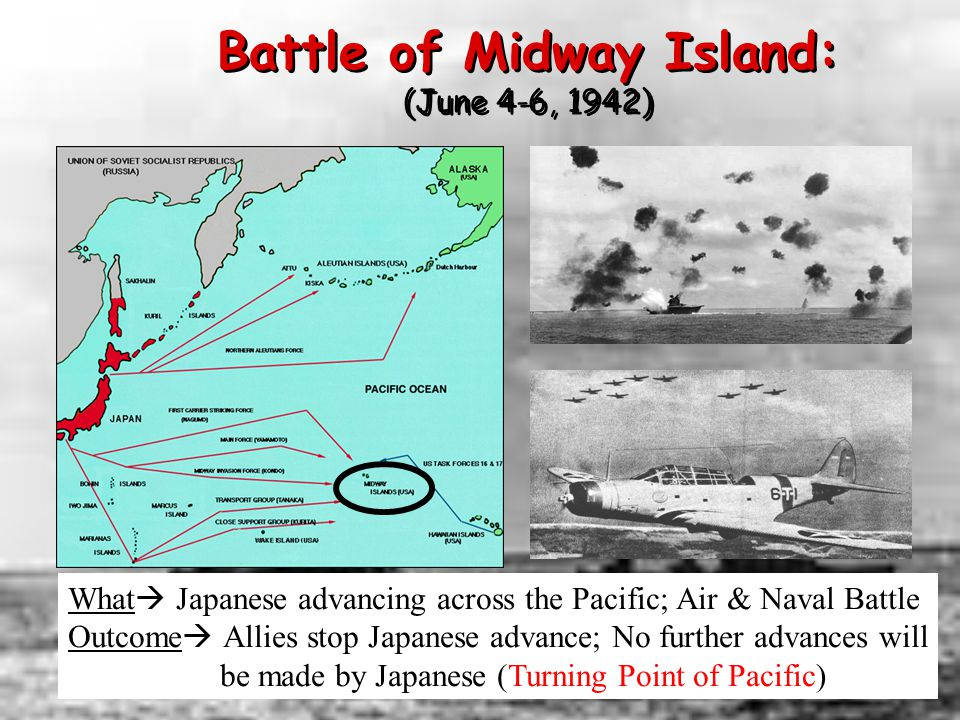 Battle of Midway Island: (June 4-6, 1942)