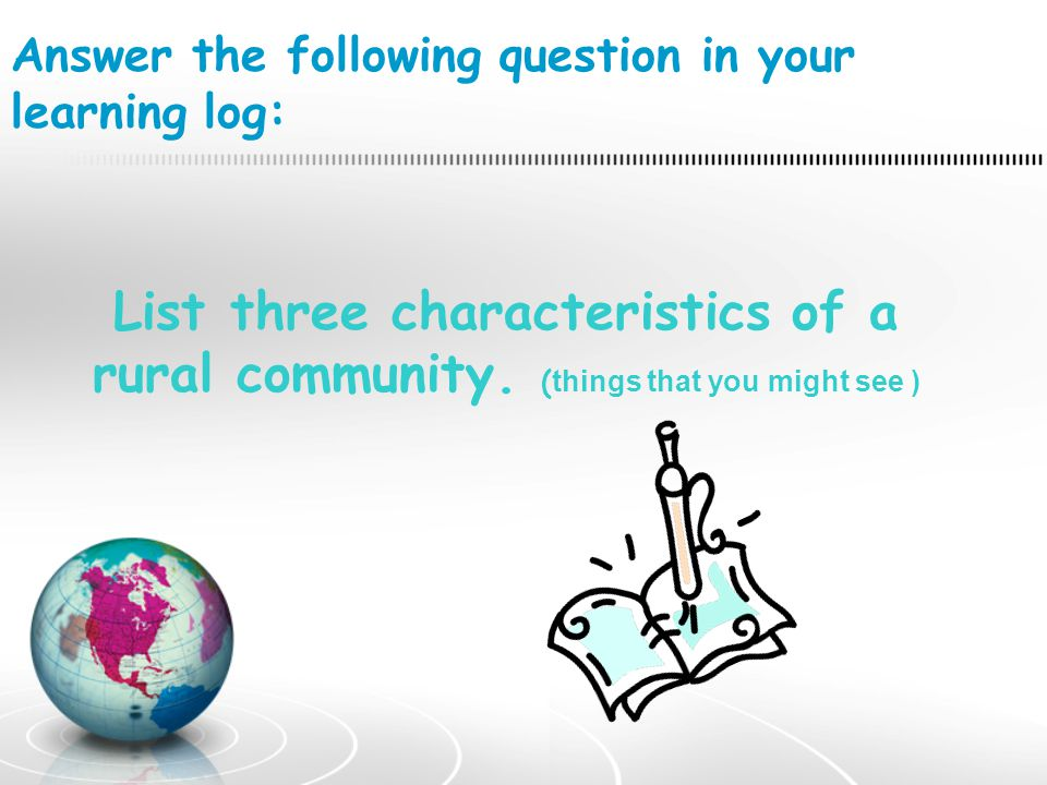 Answer the following question in your learning log: