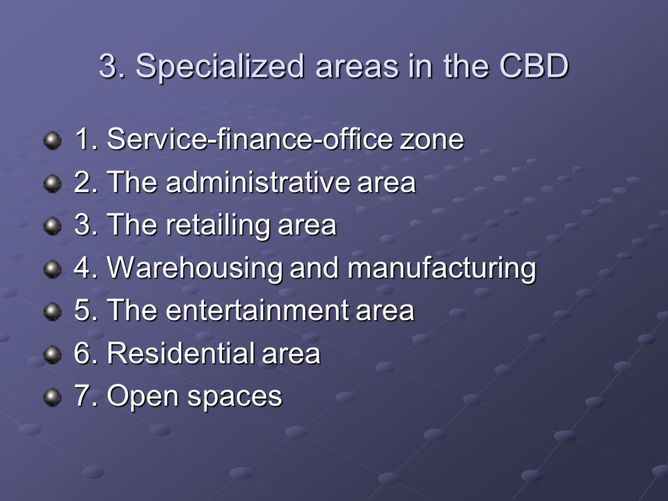 3. Specialized areas in the CBD