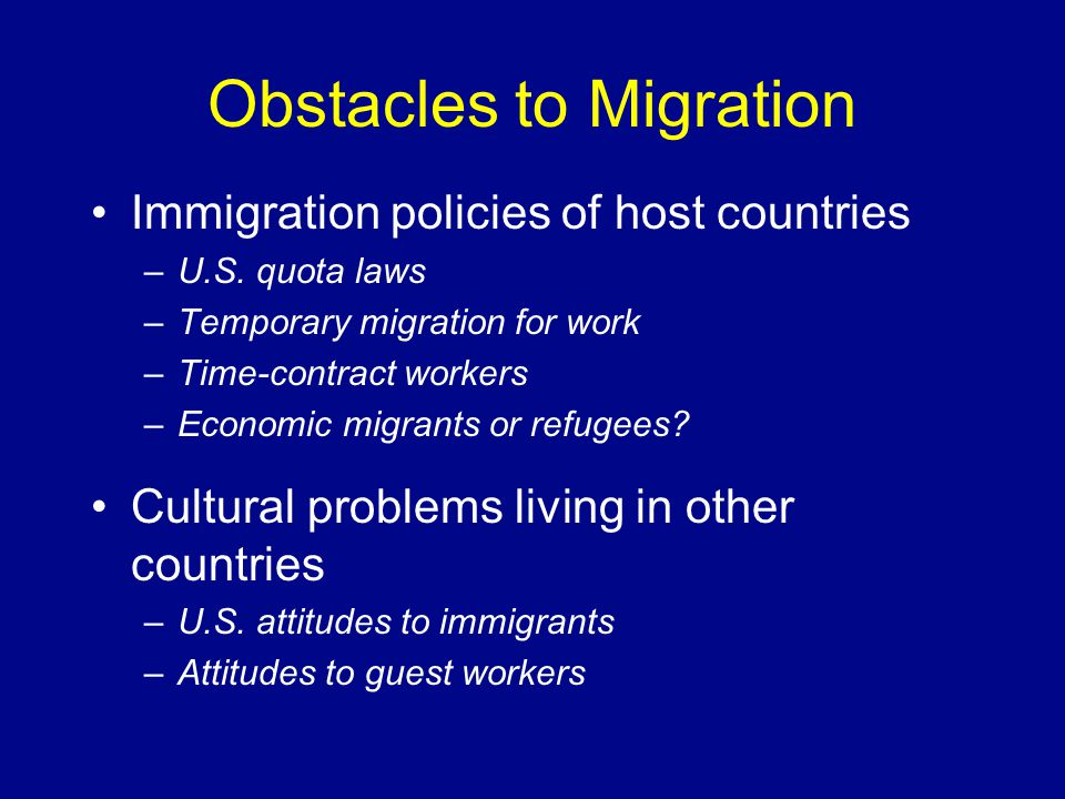 Obstacles to Migration