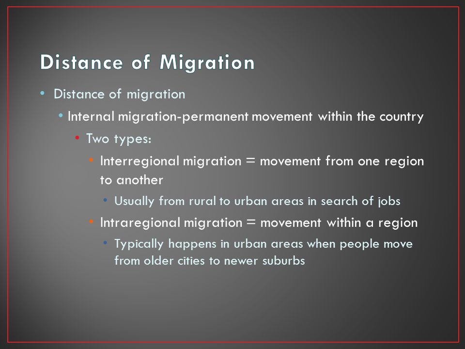 Distance of Migration Distance of migration