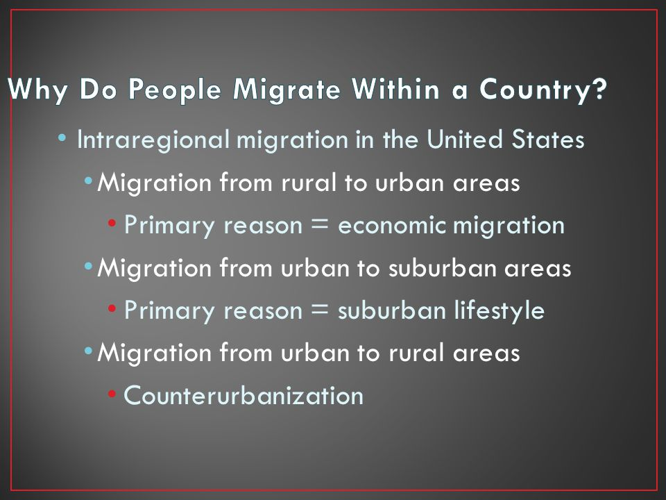 Why Do People Migrate Within a Country
