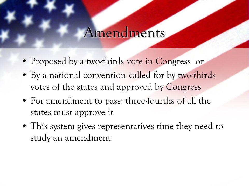 Amendments Proposed by a two-thirds vote in Congress or
