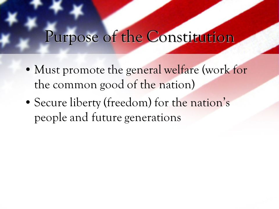 Purpose of the Constitution