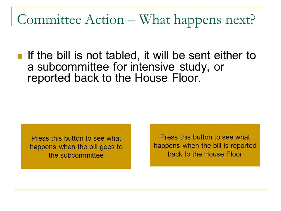 Committee Action – What happens next