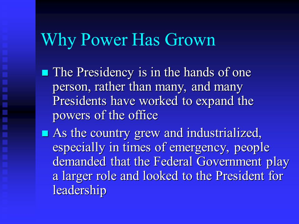 Why Power Has Grown