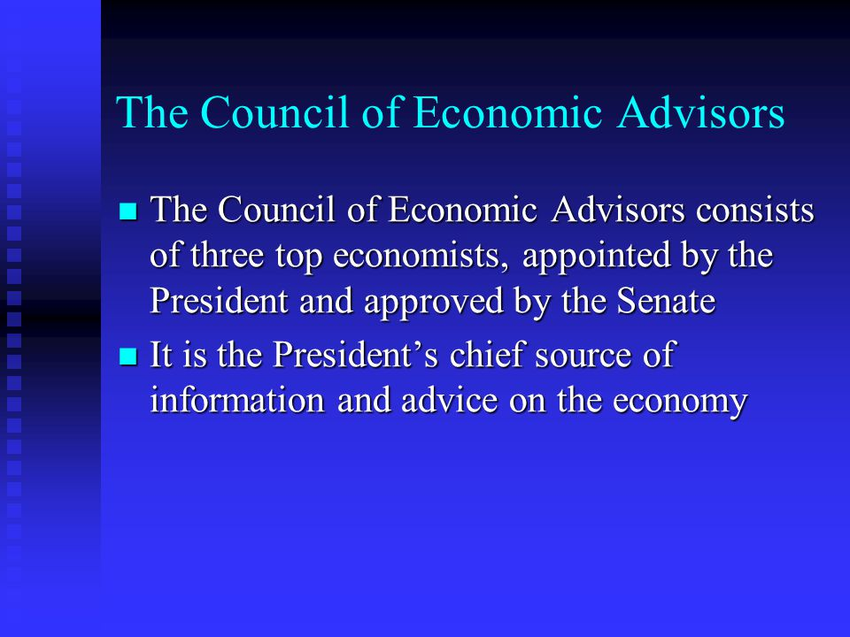 The Council of Economic Advisors