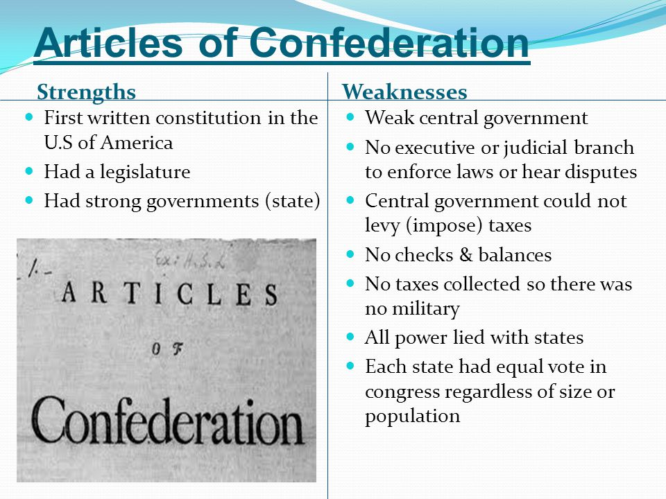 explain the strengths and weaknesses of the articles of confederation