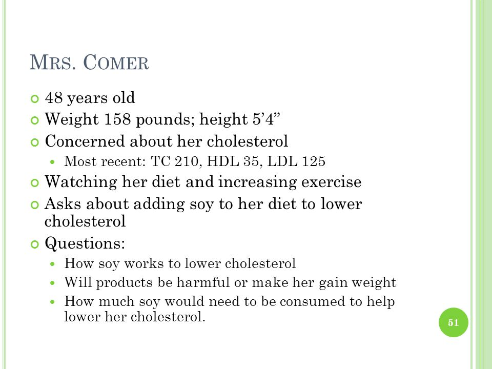 Mrs. Comer 48 years old Weight 158 pounds; height 5'4