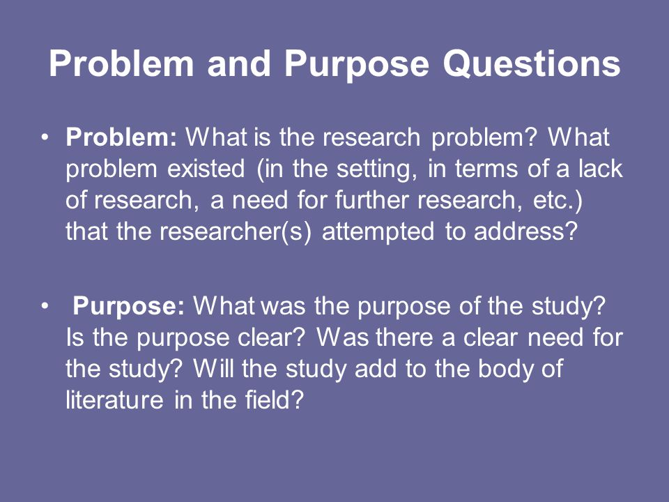 Problem and Purpose Questions