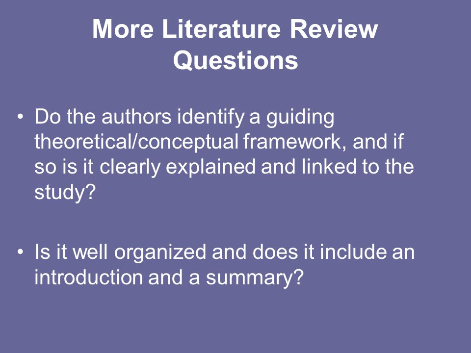More Literature Review Questions