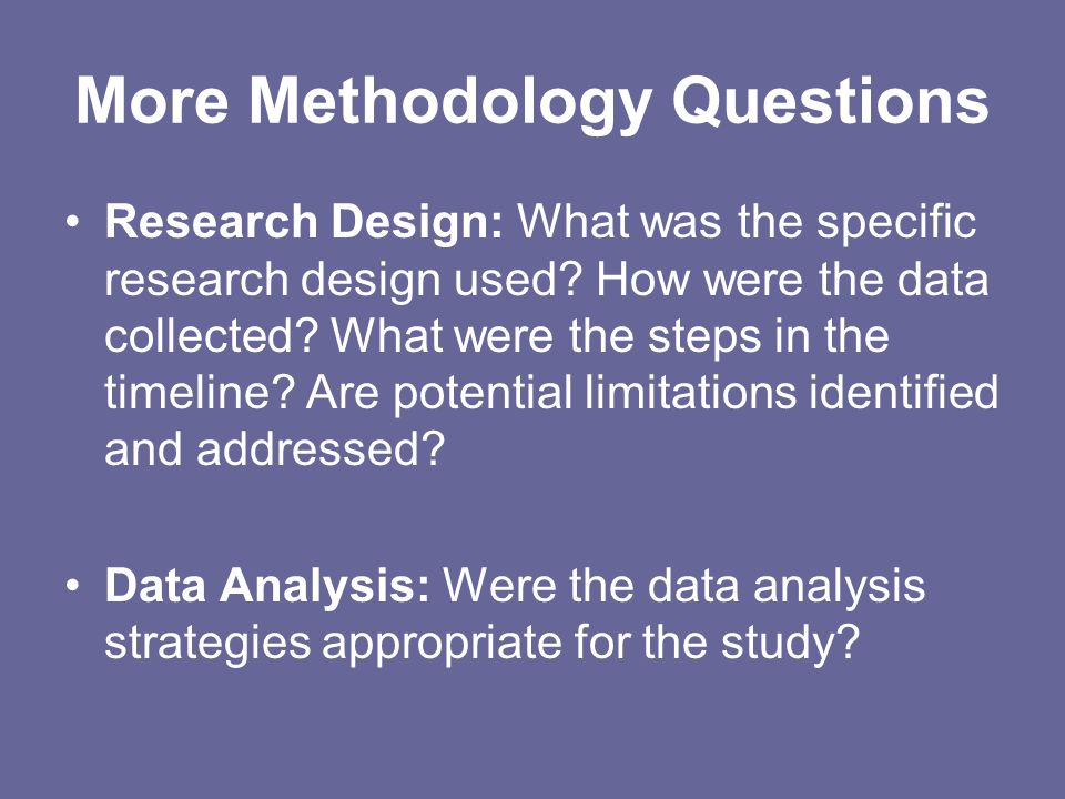More Methodology Questions