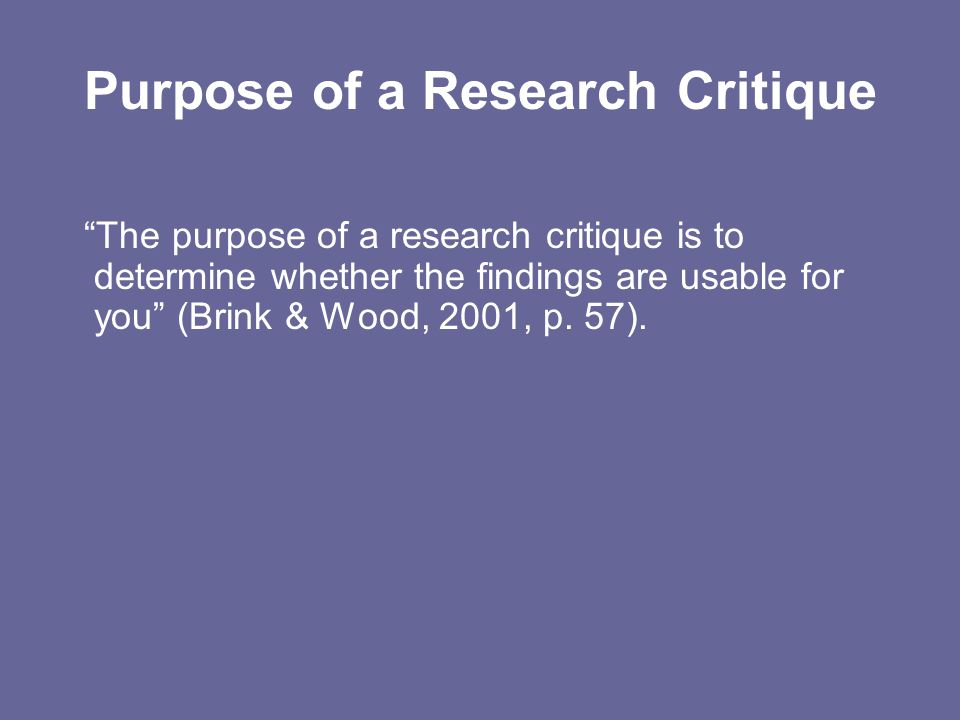 Purpose of a Research Critique
