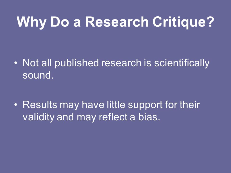 Why Do a Research Critique