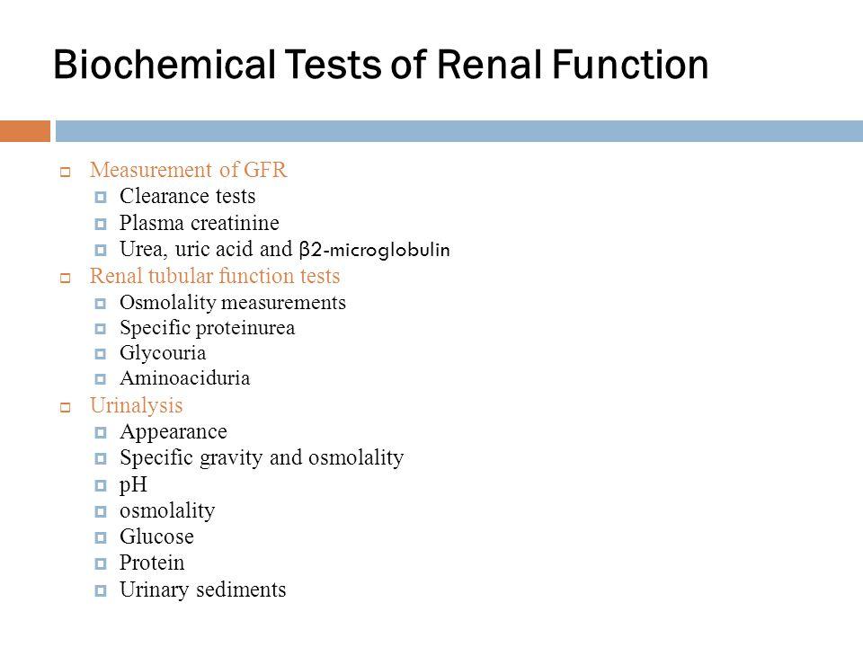 Kidney Function Testing Ppt Download