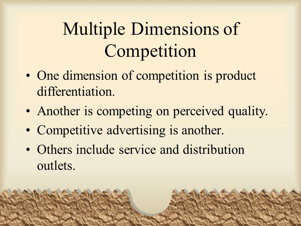 Multiple Dimensions of Competition