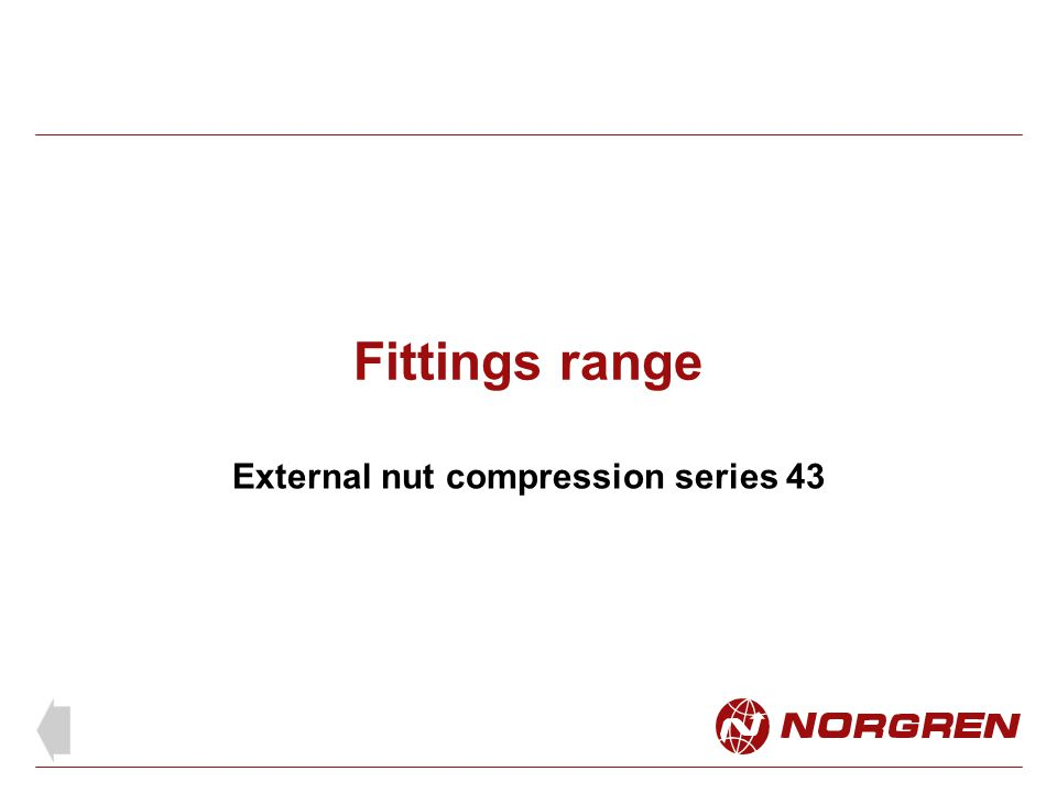 External nut compression series 43