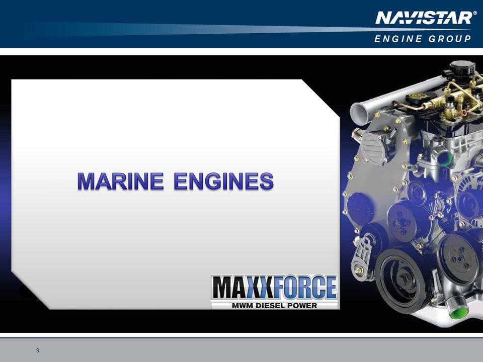 NAVISTAR / MWM PRODUCT LINE UP - ppt video online download