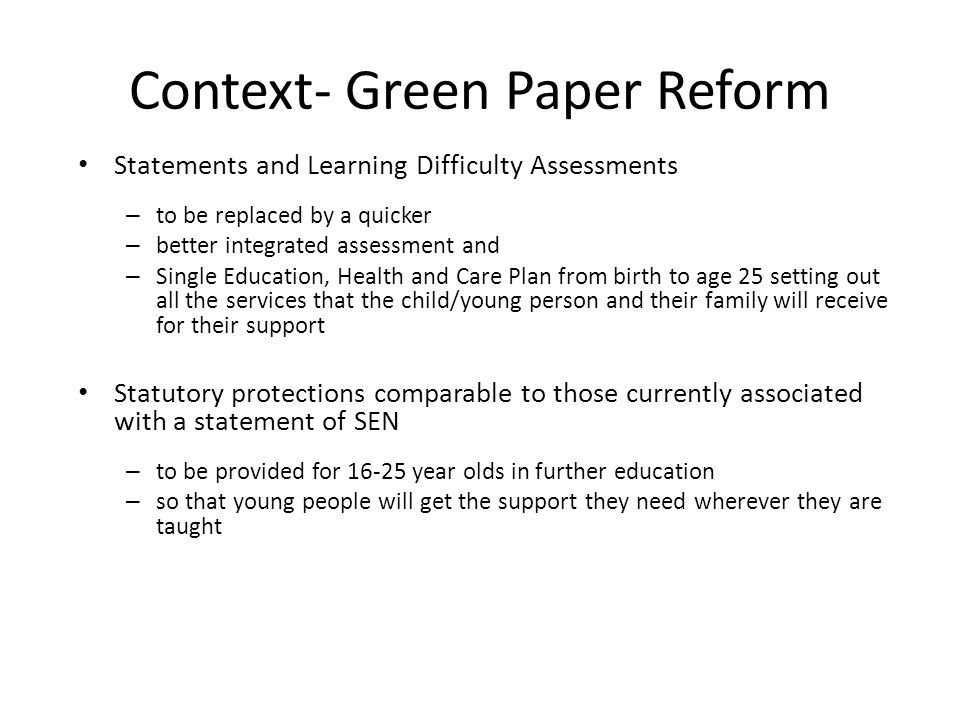Context- Green Paper Reform