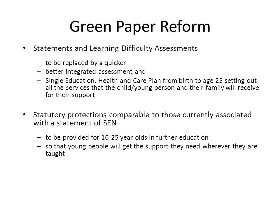 Green Paper Reform Statements and Learning Difficulty Assessments