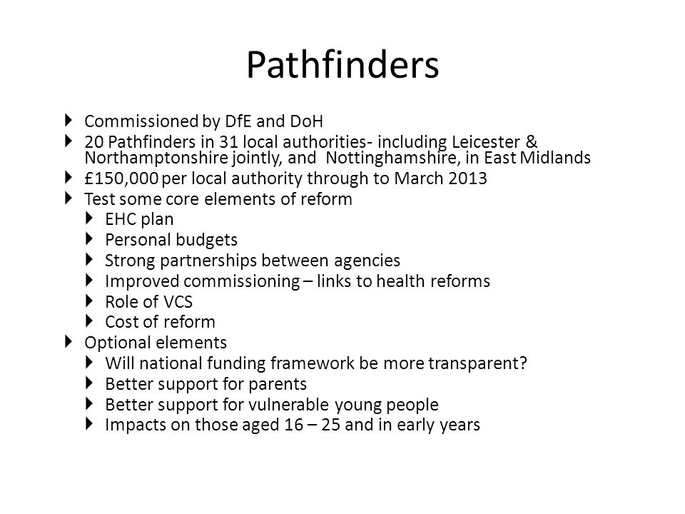 Pathfinders Commissioned by DfE and DoH