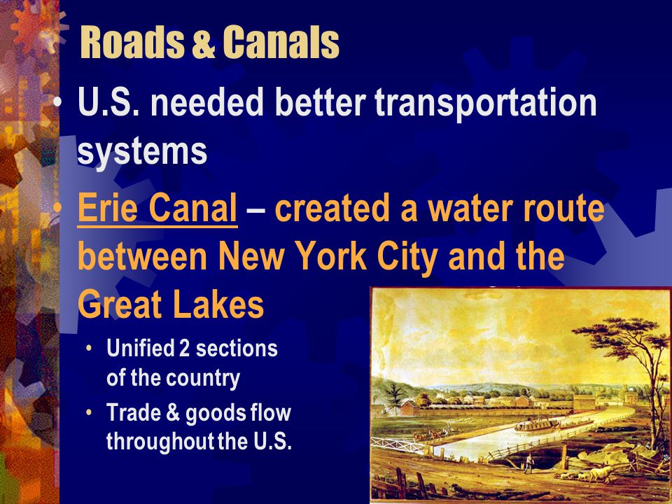 Roads & Canals U.S. needed better transportation systems
