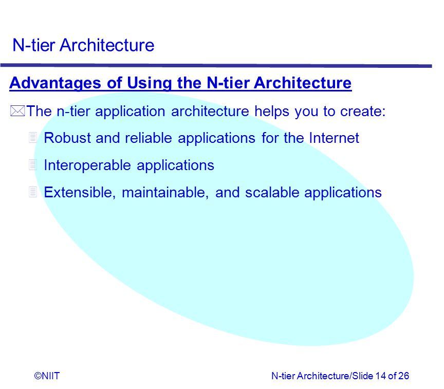 Advantages of Using the N-tier Architecture