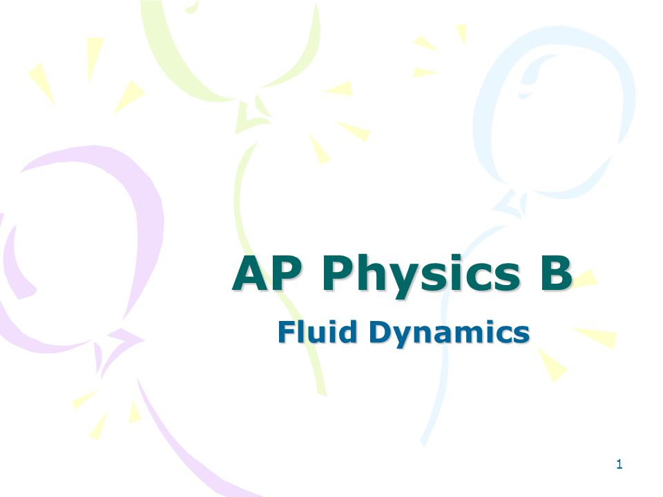 AP Physics B Fluid Dynamics
