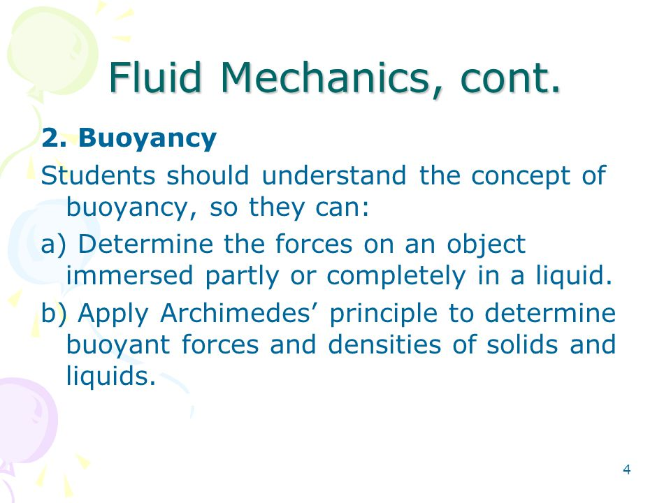 Fluid Mechanics, cont. 2. Buoyancy