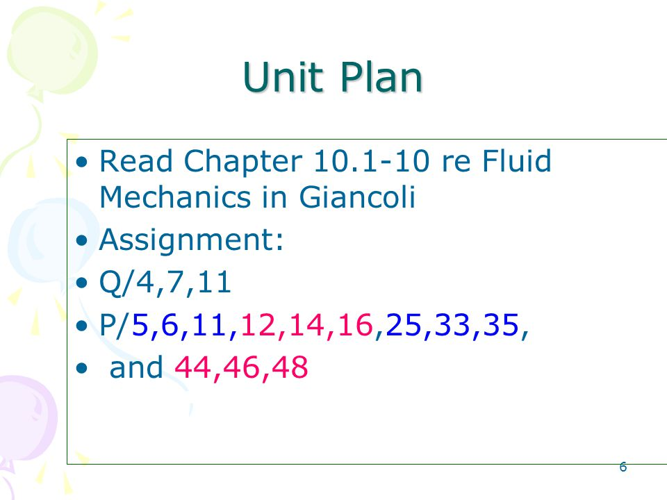 Unit Plan Read Chapter re Fluid Mechanics in Giancoli