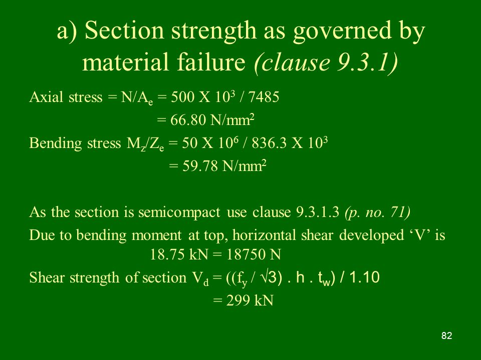 a) Section strength as governed by material failure (clause 9.3.1)