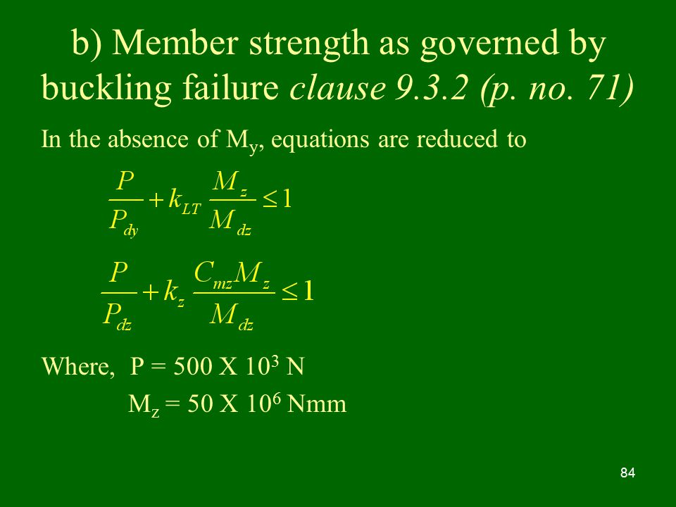 b) Member strength as governed by buckling failure clause (p