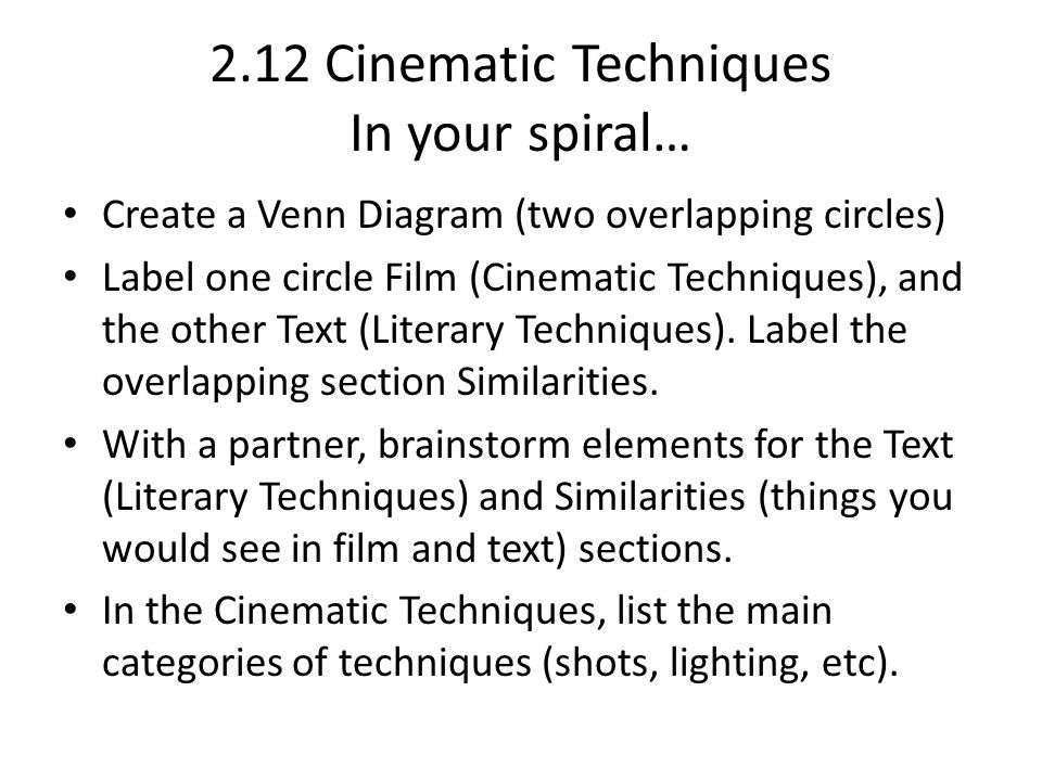 212 Cinematic Techniques Film Can Be Analyzed By Understanding Both