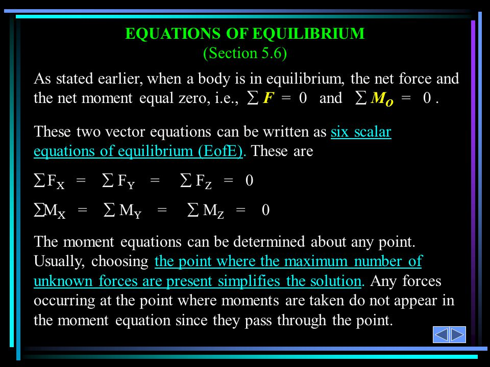 EQUATIONS OF EQUILIBRIUM (Section 5.6)