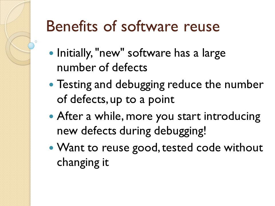 Benefits of software reuse