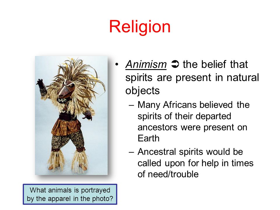 Traditional African Religious Beliefs - ppt download