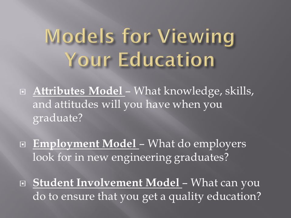 Models for Viewing Your Education