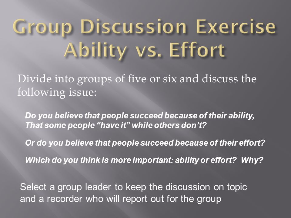 Group Discussion Exercise Ability vs. Effort