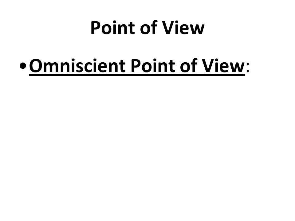 First Person Point of View: