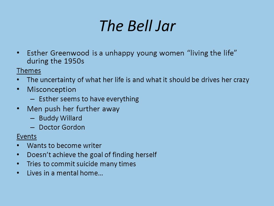 the bell jar theme essay In this essay, bonds reconsiders feminist critical analysis of the bell jar, drawing attention to esther greenwood's recovery in the novel according to bonds, esther fails to establish an autonomous, or separative, self, and ultimately resorts to culturally-ingrained stereotypes of women.
