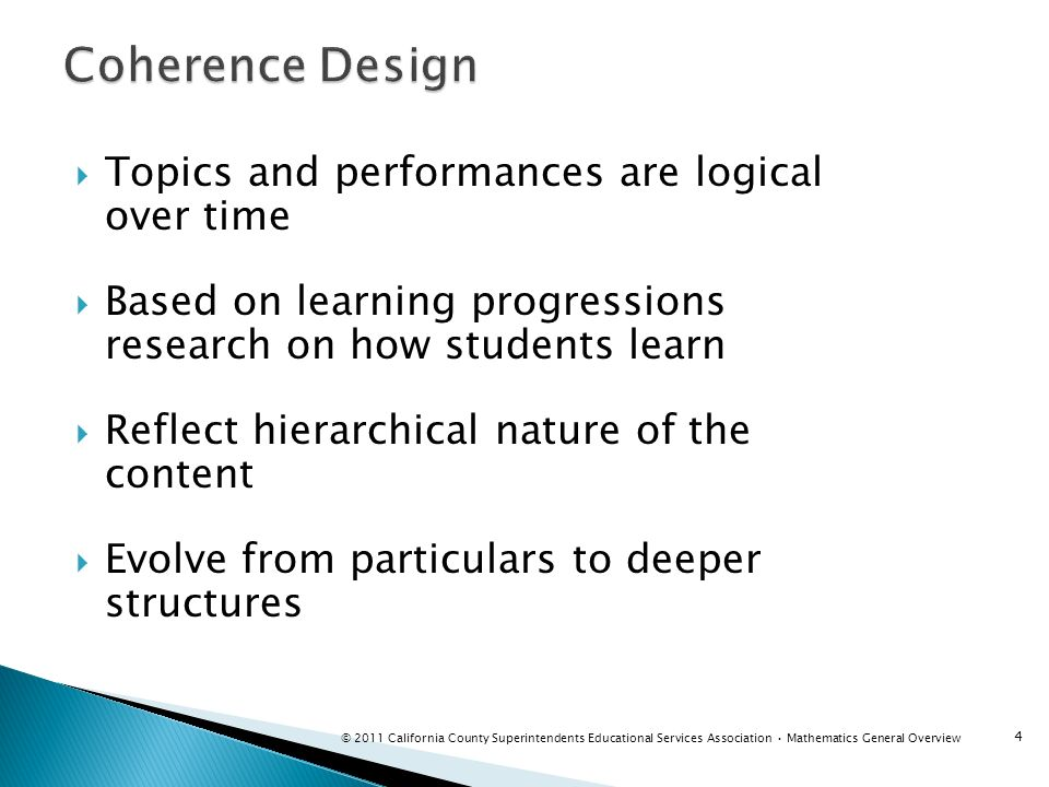 Coherence Design Topics and performances are logical over time