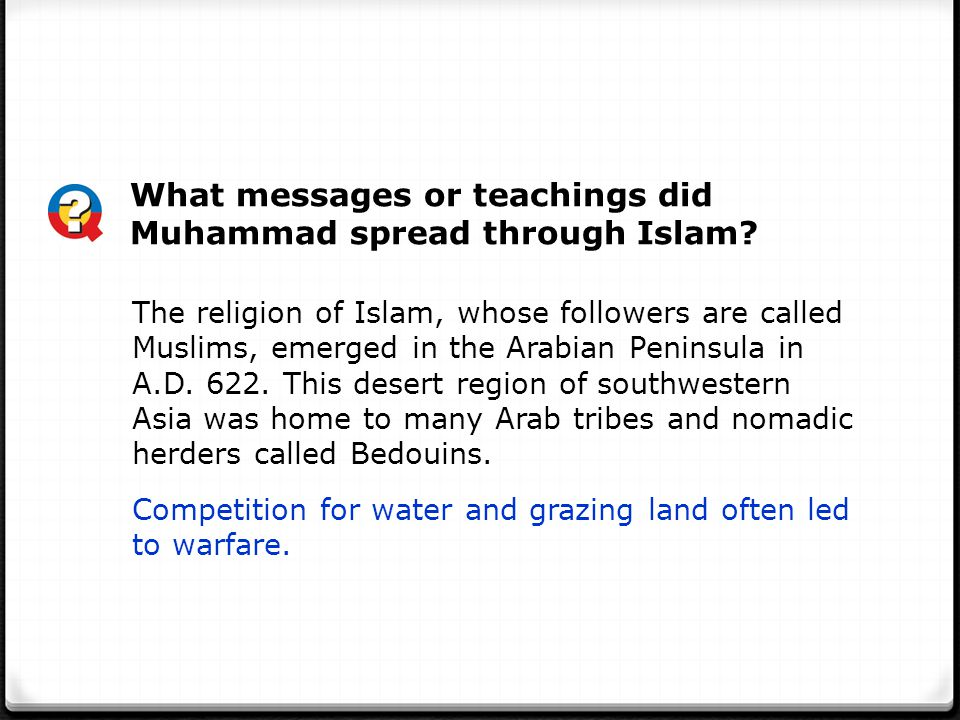What messages or teachings did Muhammad spread through Islam
